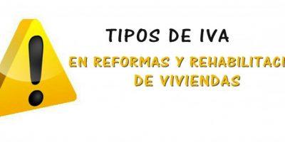 El tipo de IVA en reformas y rehabilitacion de viviendas