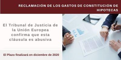 Reclamación de los Gastos de Constitución de Préstamos Hipotecarios: El Tribunal de Justicia de la Unión Europea confirma que esta cláusula es abusiva
