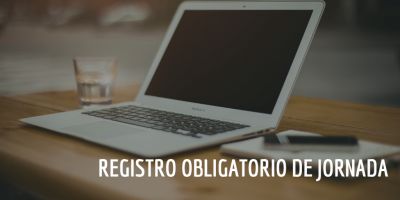 🆕 Registro Obligatorio de Jornada. Nueva regulación.