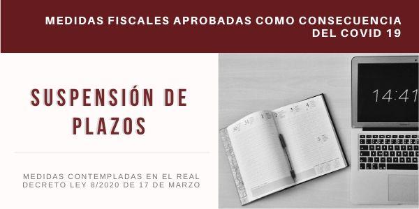 Medidas Fiscales Aprovadas COVID-19 - Suspensión de Plazos