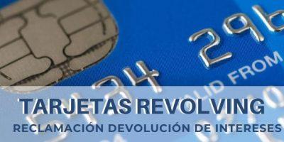 Reclamación de Devolución de Intereses de Tarjetas Revolving