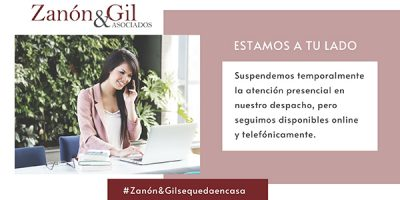 En Zanón & Gil Asociados seguimos trabajando a tu lado